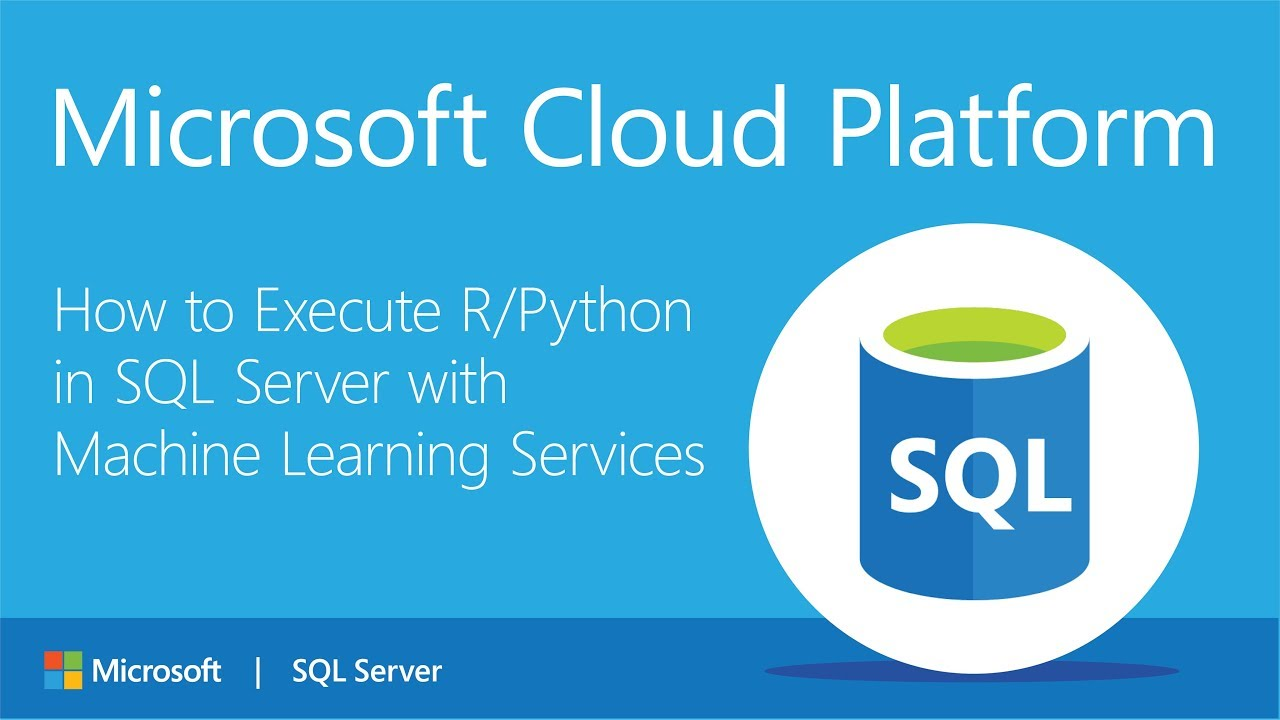 How to Execute R/Python in SQL Server with Machine Learning Services