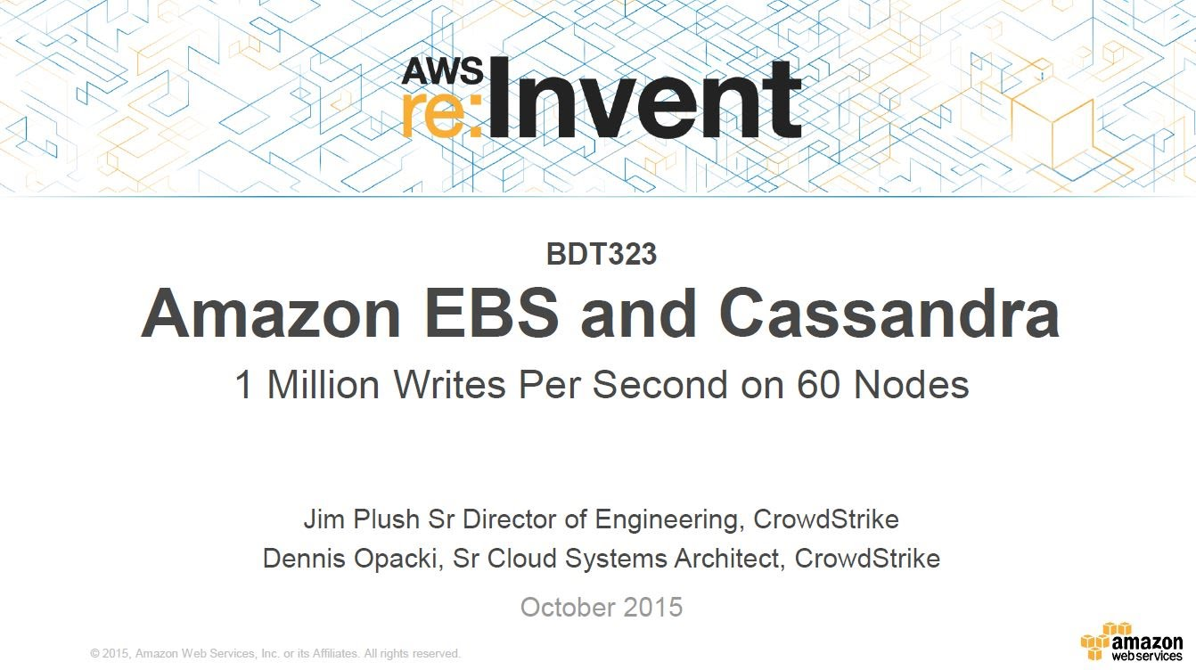 AWS re:Invent 2015 | (BDT323) Amazon EBS & Cassandra: 1