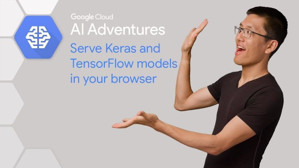 How to Import a Keras model into TensorFlow js (AI Adventures
