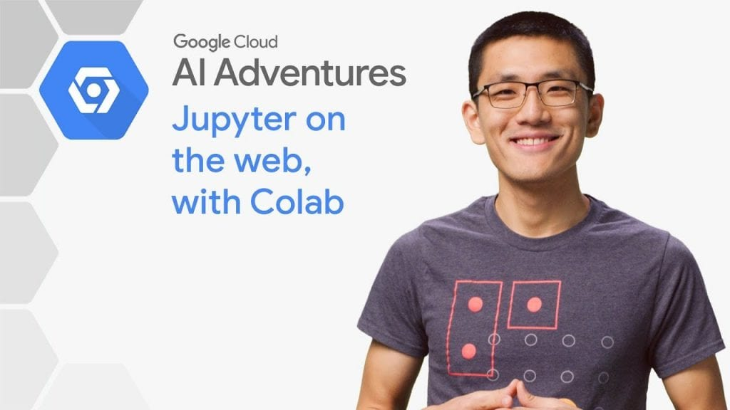 Jupyter on the web with Colab (AI Adventures) - Hosting