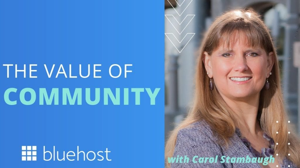 The Value Of Community With Carol Stambaugh Internet Technology News