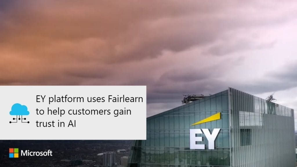Ey Platform Uses Fairlearn To Help Customers Gain Trust In Ai Internet Technology News